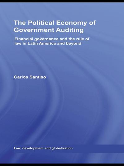 The Political Economy of Government Auditing