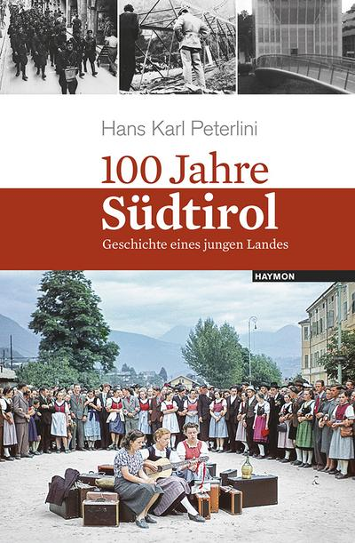 100 Jahre Südtirol