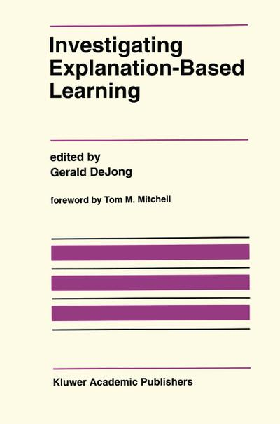Investigating Explanation-Based Learning
