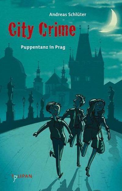 City Crime - Puppentanz in Prag