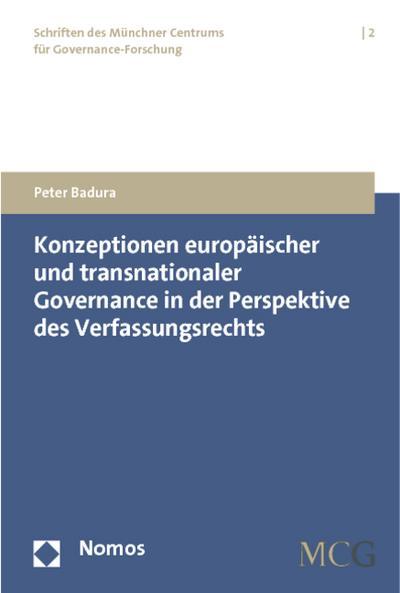 Konzeptionen europäischer und transnationaler Governance in der Perspektive des Verfassungsrechts