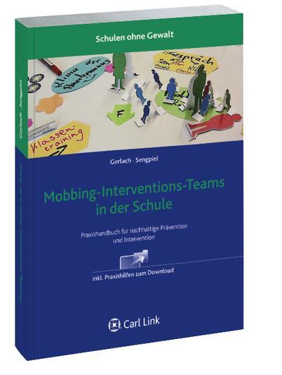 Mobbing-Interventions-Teams in der Schule