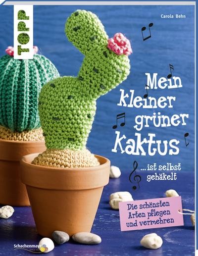 Mein kleiner grüner Kaktus ist selbst gehäkelt (kreativ.kompakt.)