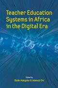 Teacher Education Systems in Africa in the Di ...