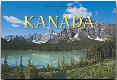 KANADA - Ein Panorama-Bildband mit 240 Bildern - FLECHSIG