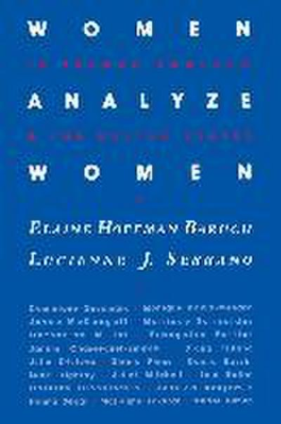 Women Analyze Women: In France, England, and the United States