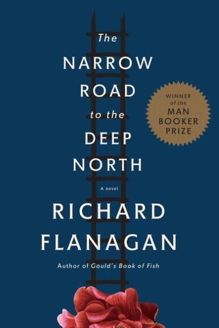 The Narrow Road to the Deep North, Richard Flanagan
