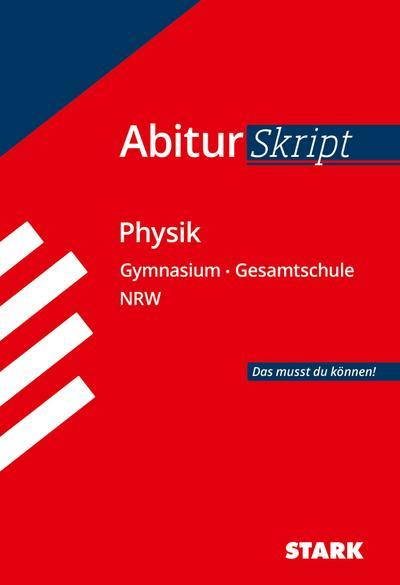AbiturSkript - Physik - NRW