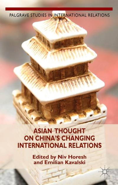 Asian Thought on China's Changing International Relations