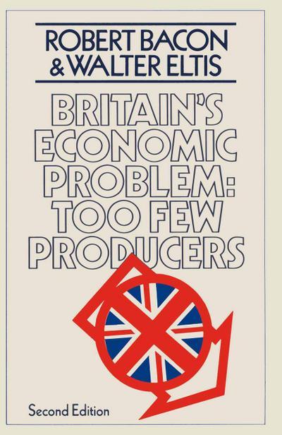 Britain's Economic Problem: Too Few Producers