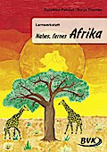 """Lernwerkstatt """"Nahes, fernes Afrika"""""""