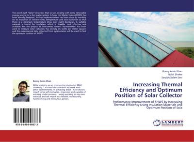 Increasing Thermal Efficiency and Optimum Position of Solar Collector