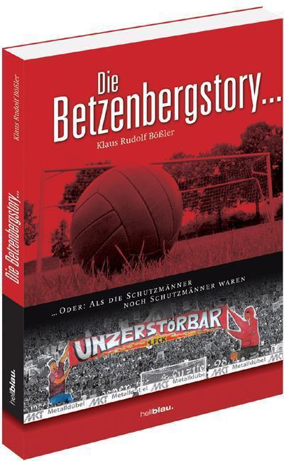Die Betzenbergstory ...