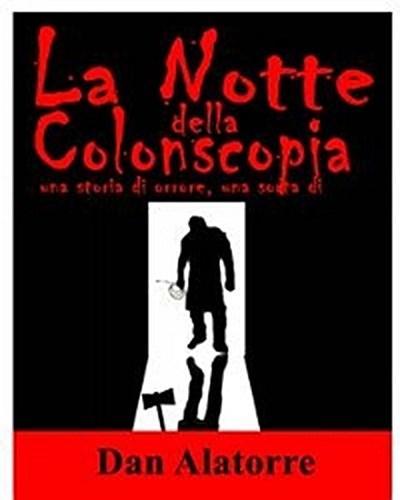 La Notte Della Colonscopia