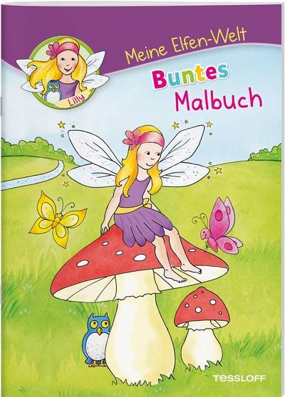 Meine Elfen-Welt. Buntes Malbuch; Meine Elfen-Welt; Ill. v. Beurenmeister, Corina; Deutsch; farb. illustriert