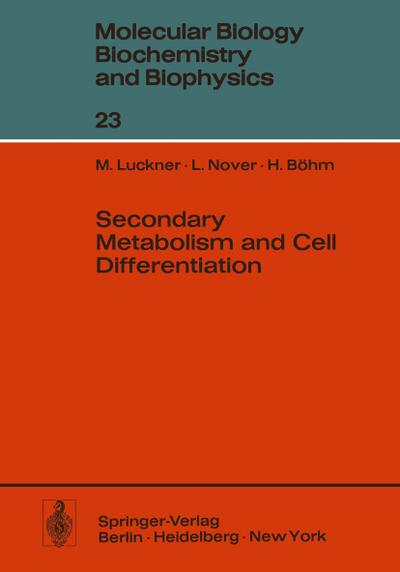 Secondary Metabolism and Cell Differentiation