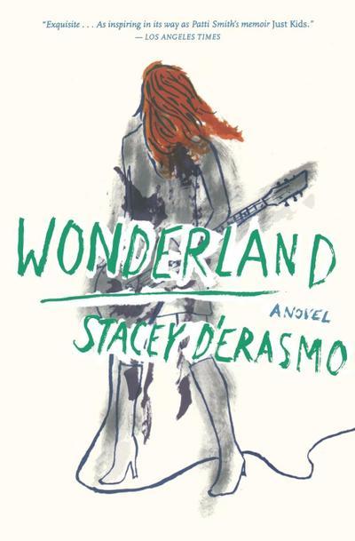 Wonderland - Mariner Books - Taschenbuch, Englisch, Stacey D'Erasmo, ,