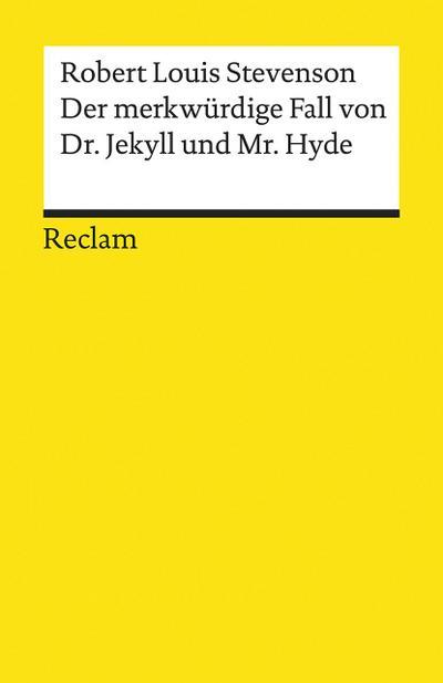 Der merkwürdige Fall von Dr. Jekyll und Mr. Hyde