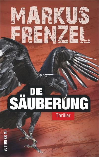 Die Säuberung; Thriller; Sutton Krimi; Deutsch