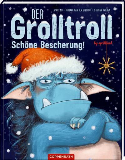 Der Grolltroll - Schöne Bescherung! (Bd. 4)