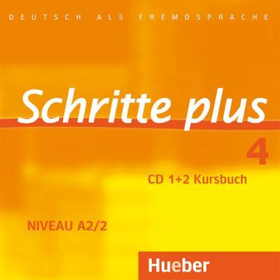 Schritte plus 4. 2 Audio-CDs zum Kursbuch
