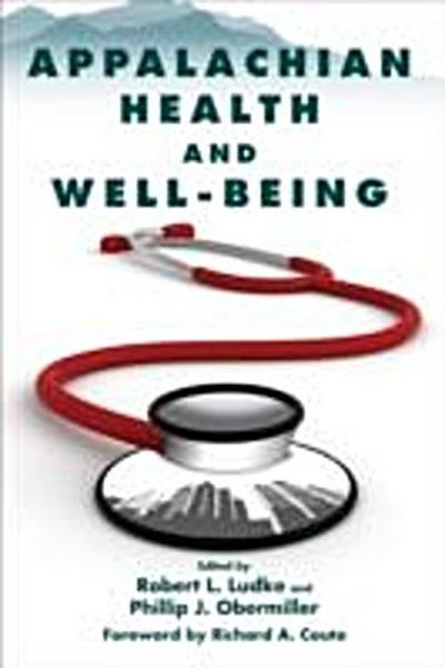 Appalachian Health and Well-Being