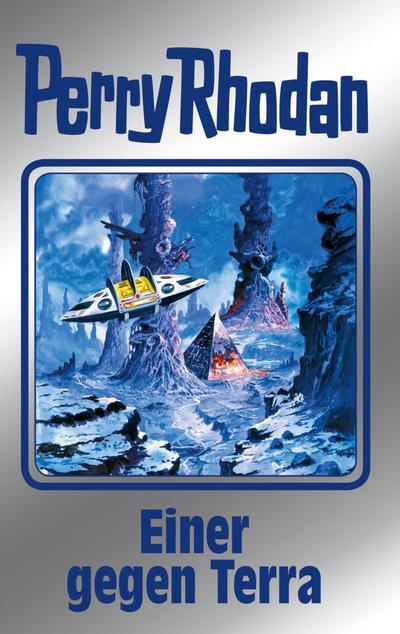 Einer gegen Terra: Perry Rhodan Band 135 (Perry Rhoadan)
