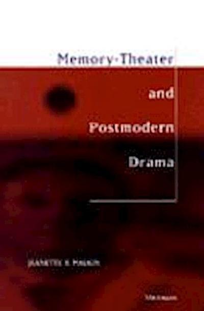 Memory-Theater and Postmodern Drama