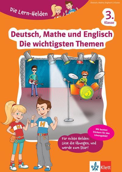 Die Lern-Helden Deutsch, Mathe und Englisch - Die wichtigsten Themen 3. Klasse