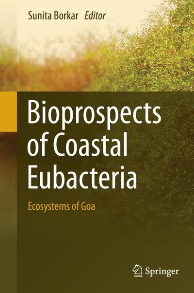 Bioprospects of Coastal Eubacteria