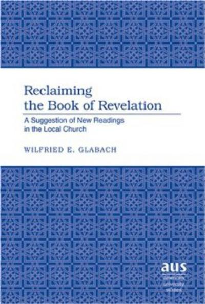 Reclaiming the Book of Revelation