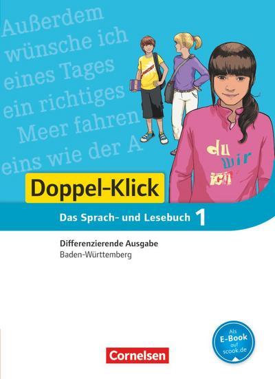 Doppel-Klick - Differenzierende Ausgabe Baden-Württemberg. 5. Schuljahr Schülerbuch