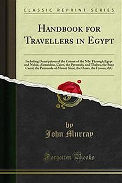 Handbook for Travellers in Egypt