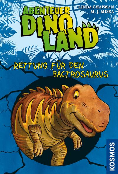 Abenteuer Dinoland 02. Rettung für den Bactrosaurus