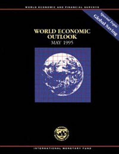 World Economic Outlook, May 1995: Global Saving