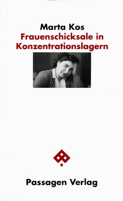 Frauenschicksale in Konzentrationslagern