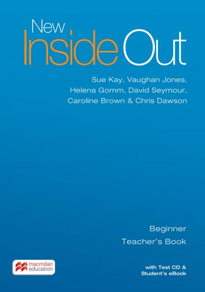 New Inside Out. Beginner. Teacher's Book with ebook and Test Audio-CD