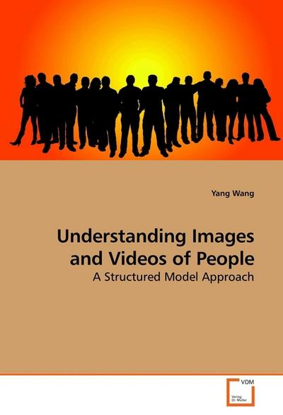 Understanding Images and Videos of People