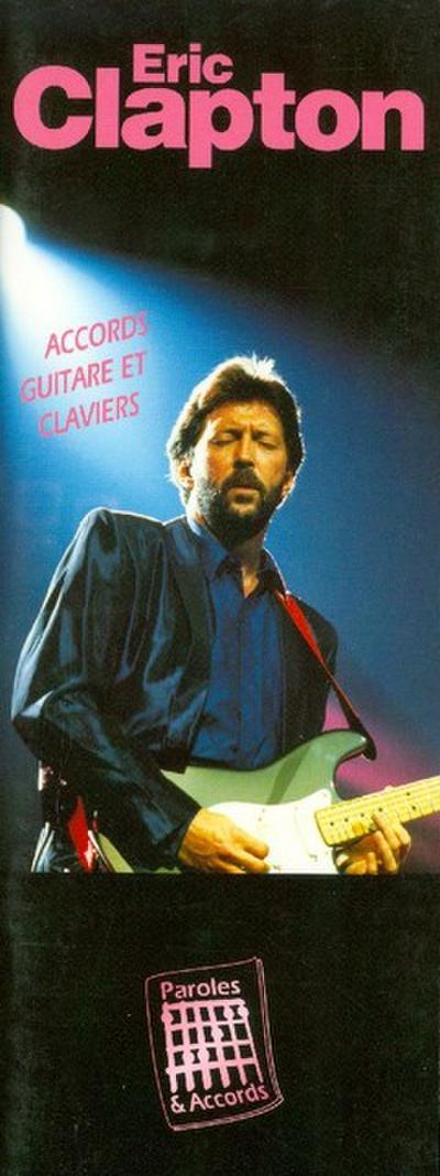 Eric Clapton : Accords guitare etclaviers