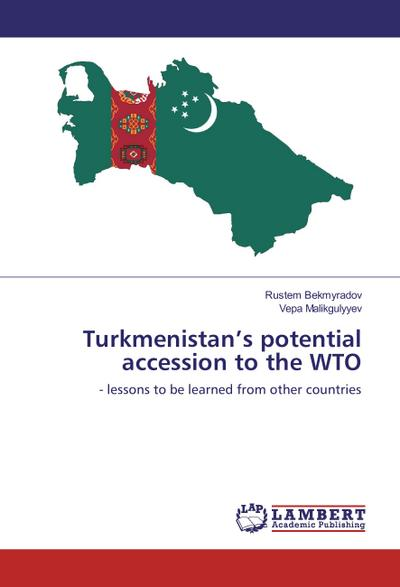 Turkmenistan's potential accession to the WTO