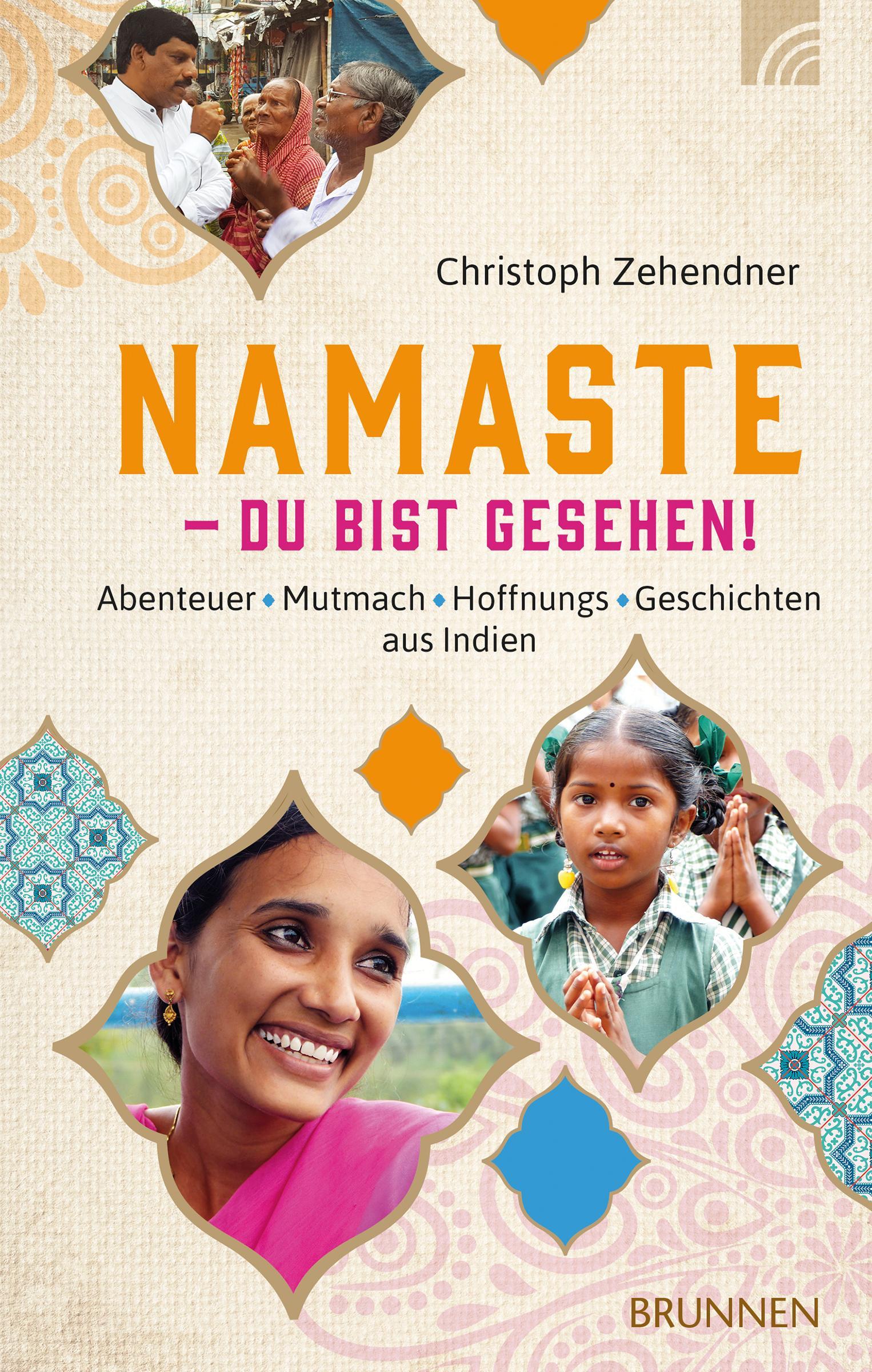 Christoph Zehendner / NAMASTE - Du bist gesehen!9783765509797