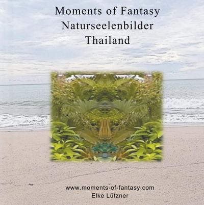 Moments of Fantasy