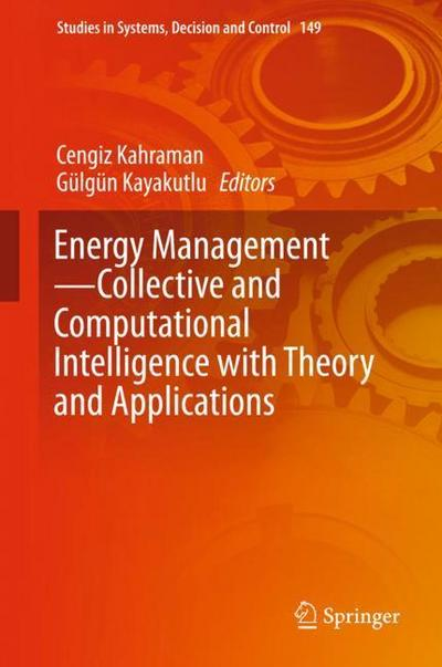 Energy Management-Collective and Computational Intelligence with Theory and Applications