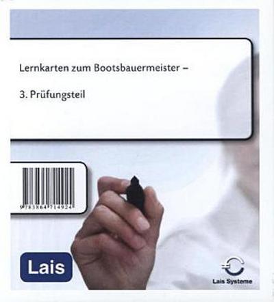 Lernkarten zum Bootsbauermeister: 3. Prüfungsteil