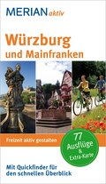 MERIAN aktiv: Würzburg und Mainfranken