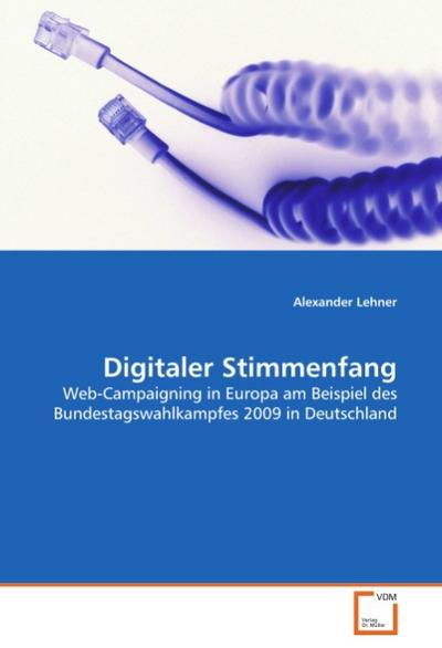 Digitaler Stimmenfang
