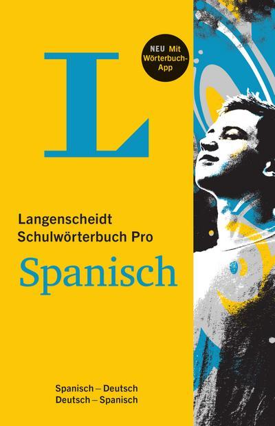 Langenscheidt Schulwörterbuch Pro Spanisch - Buch und App