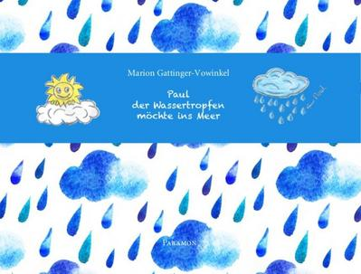 Paul, der Wassertropfen, möchte ins Meer