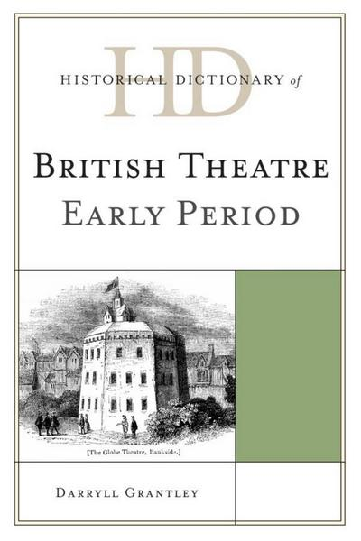 Historical Dictionary of British Theatre