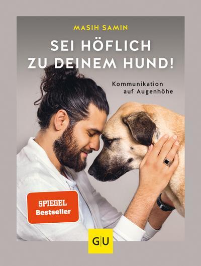 Sei höflich zu deinem Hund!